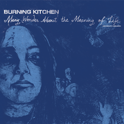 BURNING KITCHEN 2xLP Discography out on Man In Decline