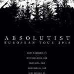 Absolutist European Tour