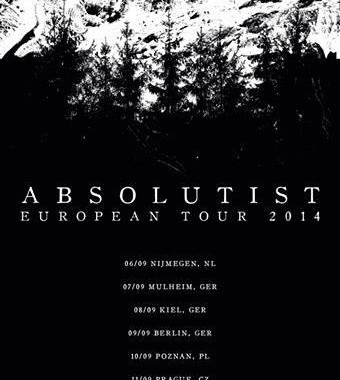 Absolutist European Tour
