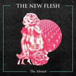 The New Flesh Euro Tour