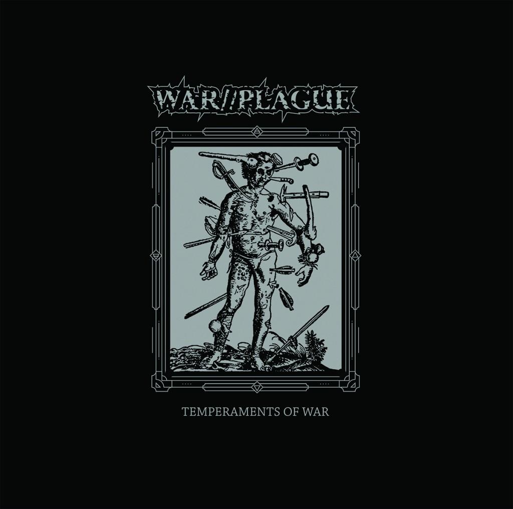 Review: War//Plague – Temperaments of War