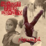 "Forward ""Against Their Insanity"" 12"" out now"