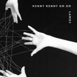 Lambs/Kenny Kenny Oh Oh split EP Out Now