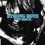 Strong Boys LP streaming