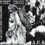 Burnt Cross / AUK split To Be Released on 2×12″