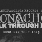 Monachus & Walk Through Fire Euro Tour