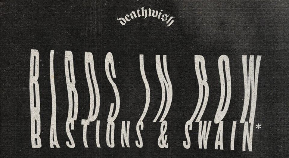 Birds In Row, Bastions and Swain To Tour UK
