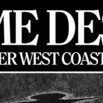 Crime Desire West Coast Tour
