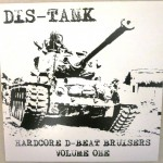 Dis-Tank – D-Beat Machine 7″  Out Now