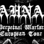 "Ahna ""Perpetual Warfare"" Summer Europe Tour"