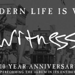 Modern Life Is War -'Witness' Reissue