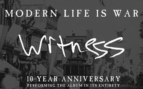 Modern Life Is War -'Witness' Reissue