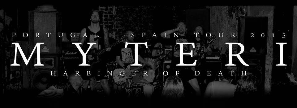 Myteri  Spain / Portugal Tour May 2015
