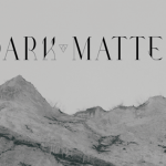 Dark Matter 7″ Out Soon