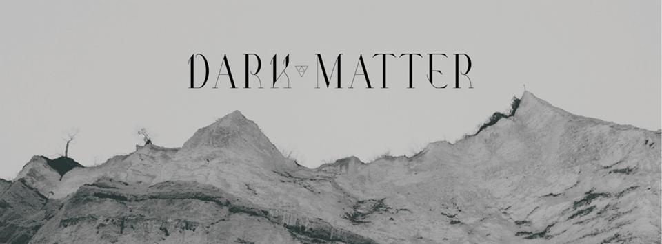 Dark Matter 7″ Out Soon