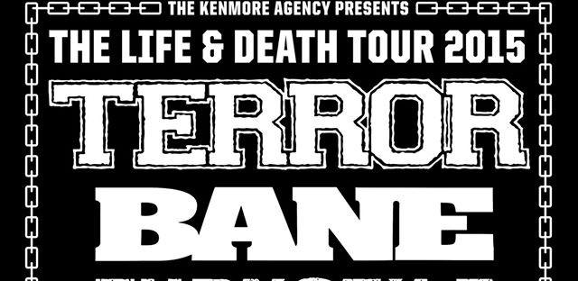 TERROR and BANE headline The Life & Death Tour