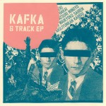 KAFKA – 6 Track EP Out Now