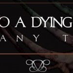DEAD TO A DYING WORLD US October Tour