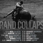 GRAND COLLAPSE Euro Tour