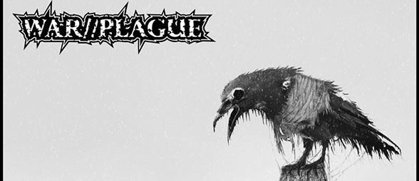 WAR//PLAGUE Release Track Off Upcoming ' Carrion' LP
