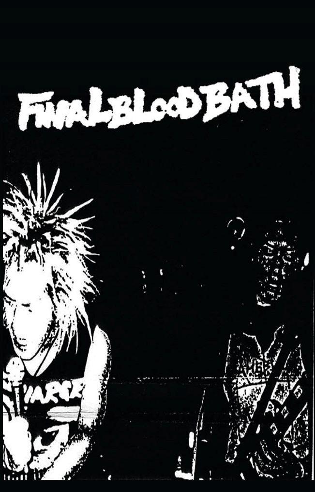 FINALBLOODBATH s/t Cassette Out Now