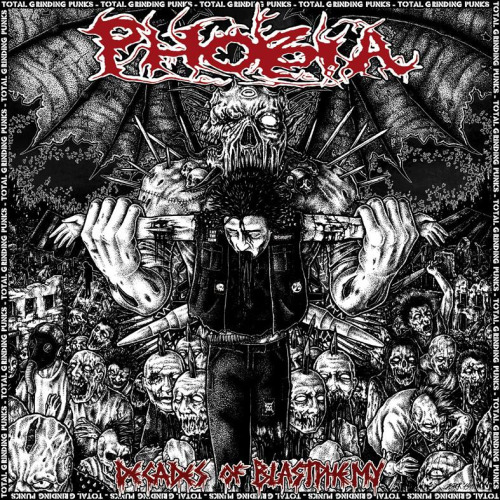 PHOBIA release DECADES OF BLASTPHEMY, a Discography of 25 years