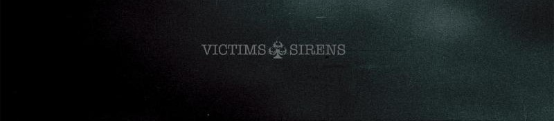 VICTIMS Release Second Track Off SIRENS LP
