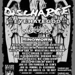 Discharge/Eyehategod/Toxic Holocaust US Tour