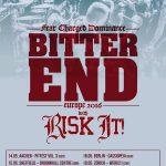 BITTER END European tour