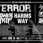 The Life & Death Tour 2016 – TERROR, POWER TRIP, HARMS WAY