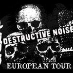 Disease & Life Scam Destructive noise raid Euro tour 2016