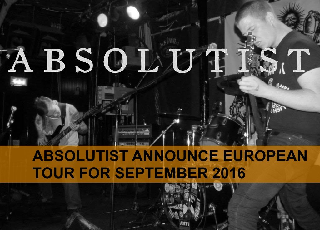 ABSOLUTIST To Tour Europe