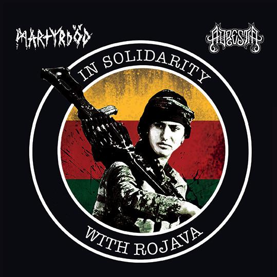 In Solidarity With Rojava – MARTYRDÖD / ADRESTIA split 7″
