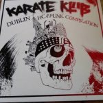 Karate Klub (Dublin) Compilation 12″ out now